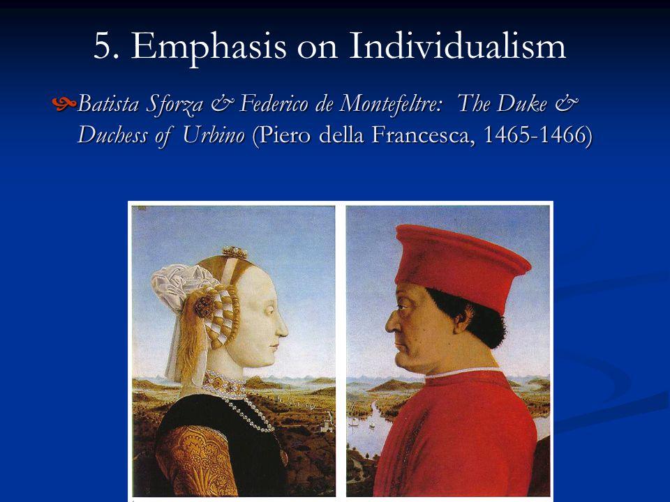 5. Emphasis on Individualism