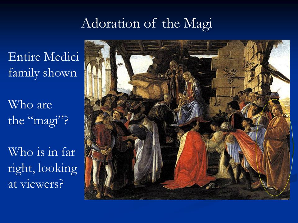 Adoration of the Magi Entire Medici family shown Who are the magi