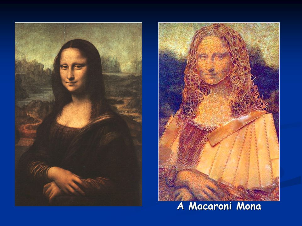 A Macaroni Mona