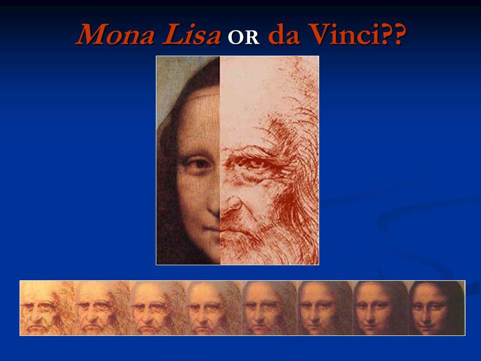 Mona Lisa OR da Vinci