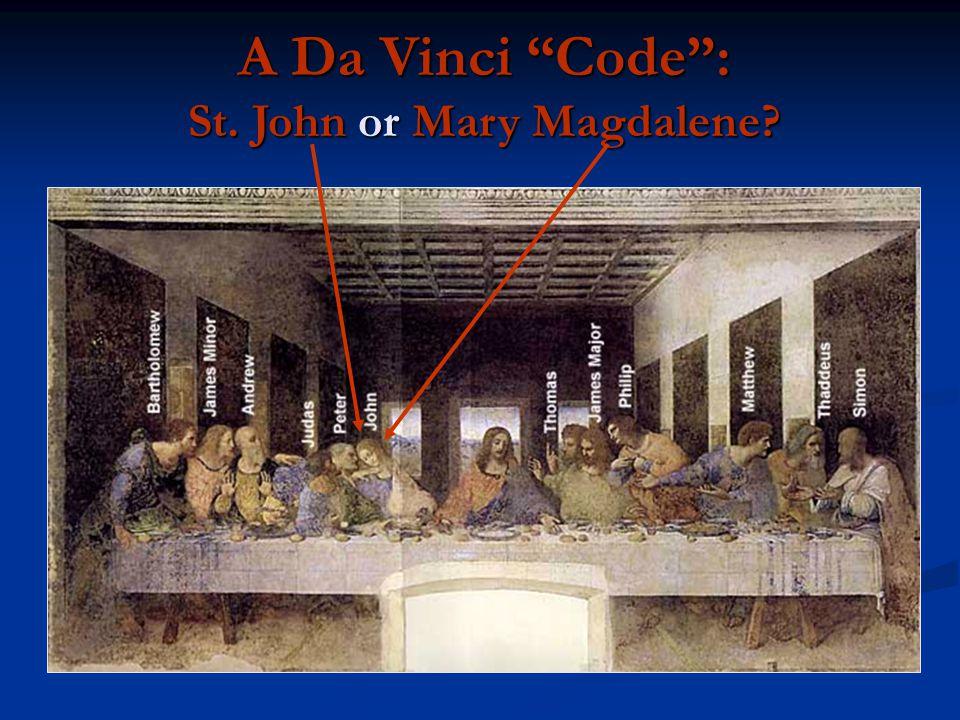 A Da Vinci Code : St. John or Mary Magdalene