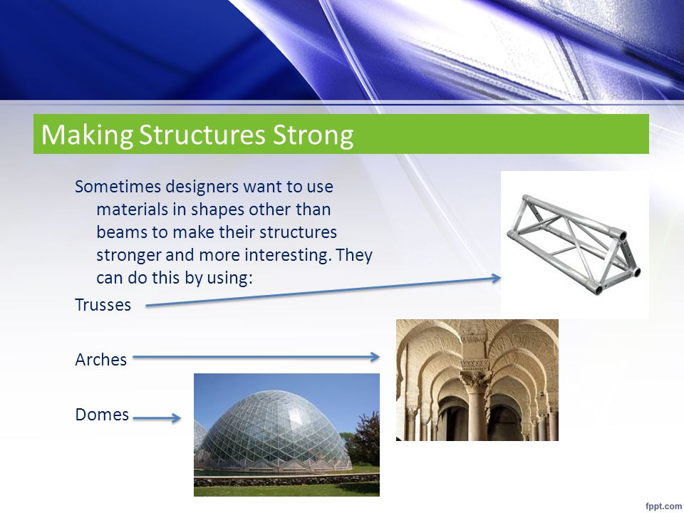 Making Structures Strong