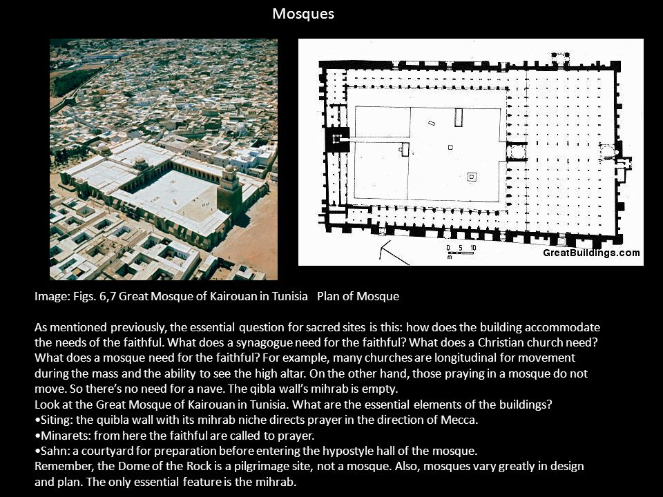 Mosques Image: Figs. 6,7 Great Mosque of Kairouan in Tunisia Plan of Mosque.