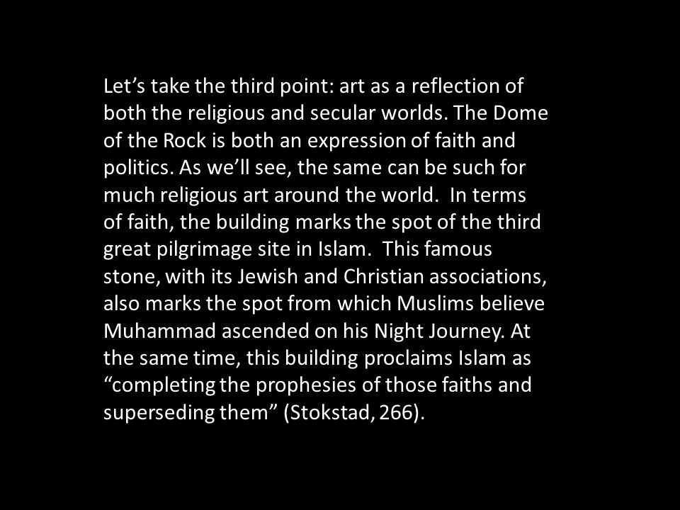 Let's take the third point: art as a reflection of both the religious and secular worlds.