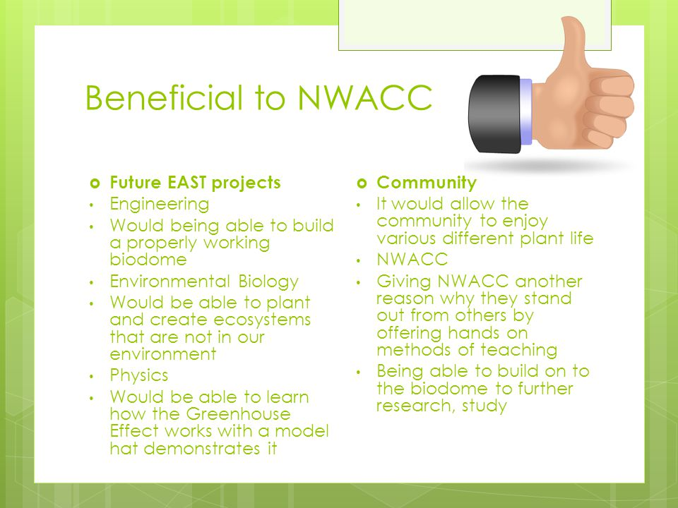 Beneficial to NWACC Future EAST projects Engineering