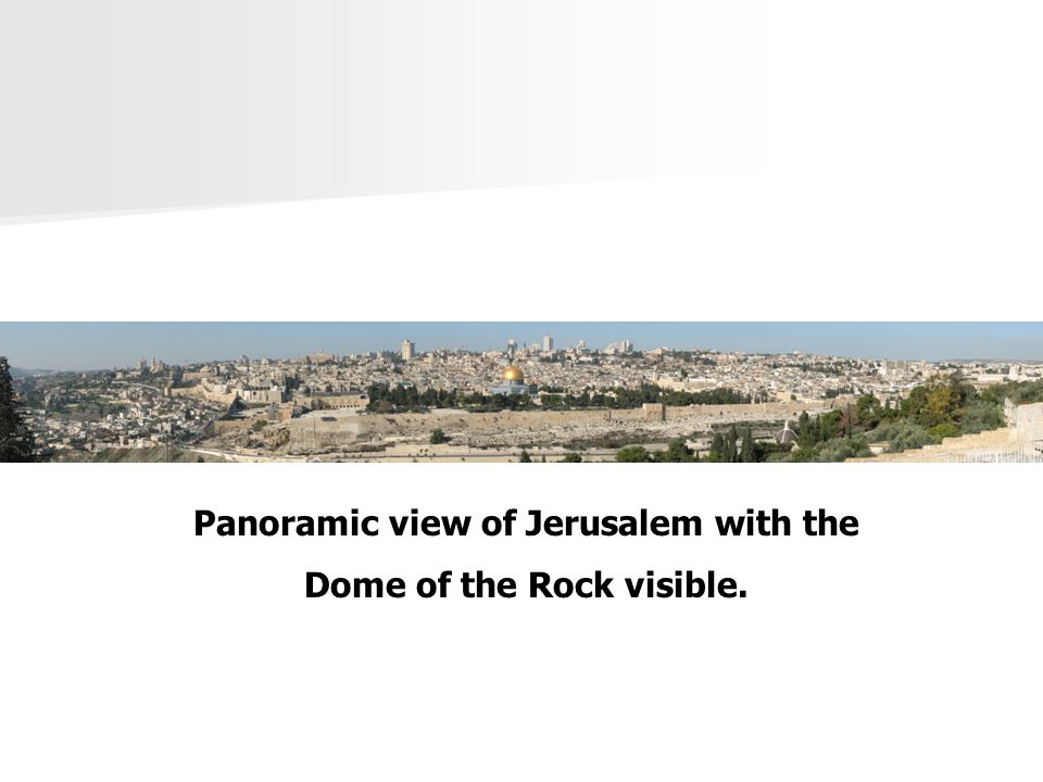 Panoramic view of Jerusalem with the Dome of the Rock visible.