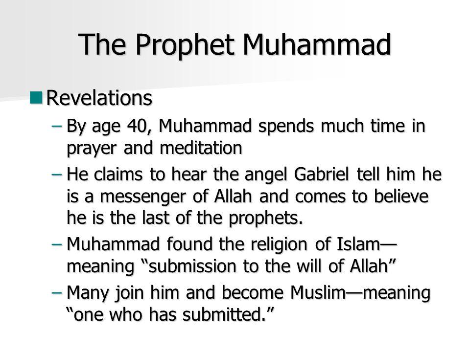 The Prophet Muhammad Revelations