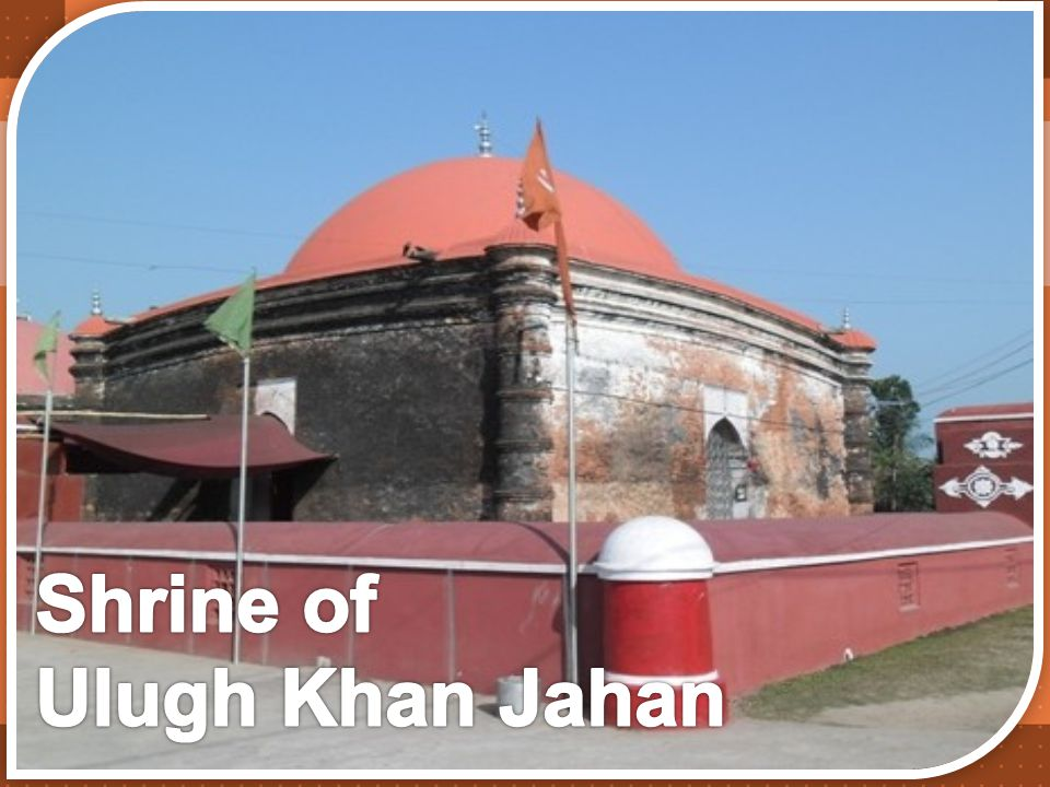 Shrine of Ulugh Khan Jahan