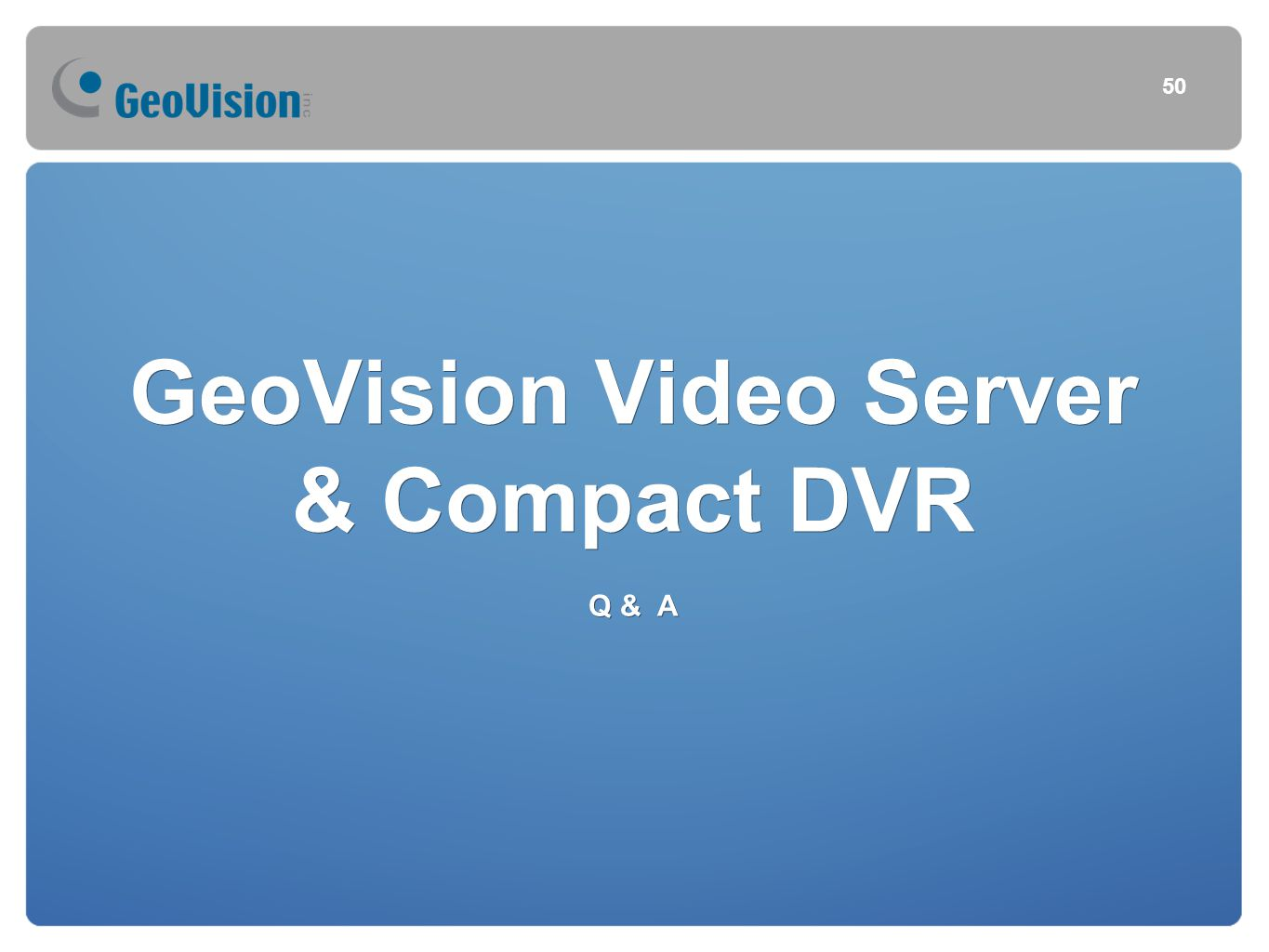 GeoVision Video Server & Compact DVR Q & A