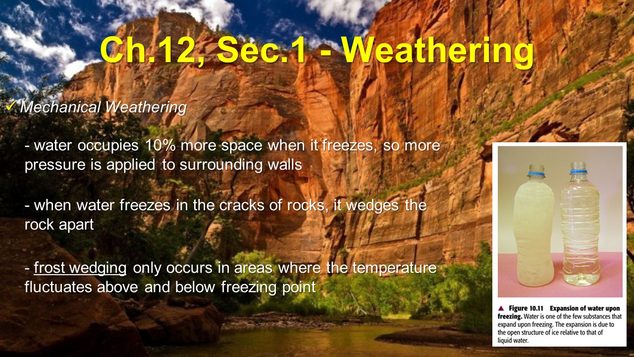 Ch.12, Sec.1 - Weathering Mechanical Weathering
