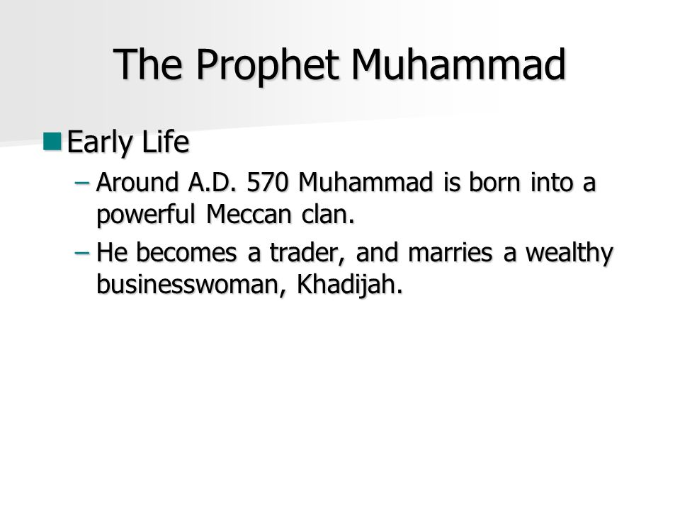 The Prophet Muhammad Early Life