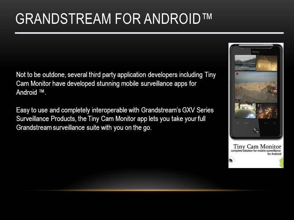 Grandstream for android™