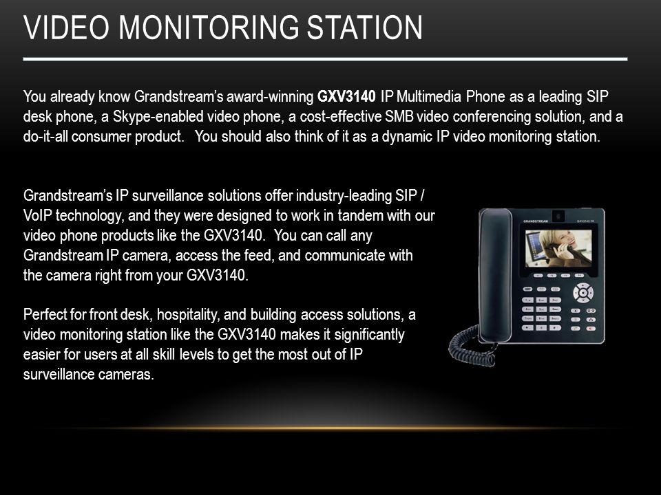 video Monitoring station