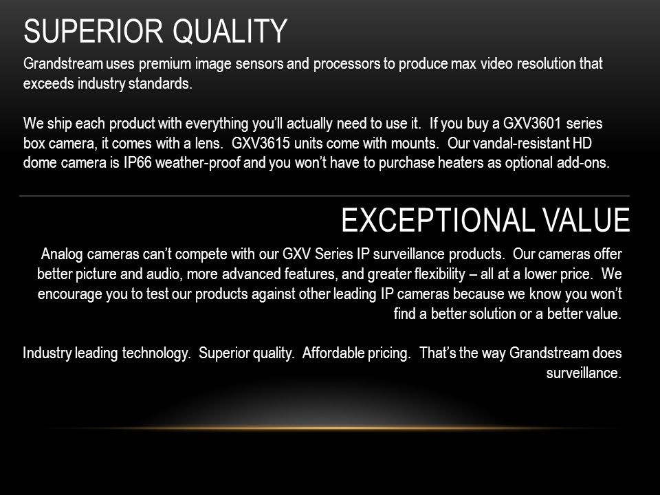 Superior quality exceptional value