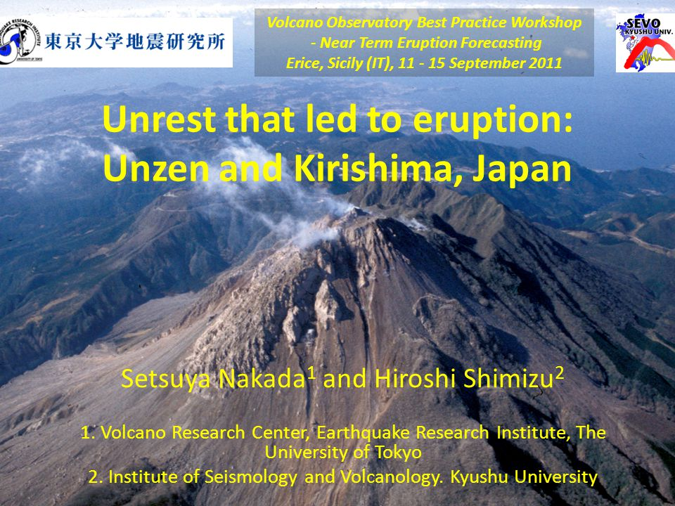 Unrest that led to eruption: Unzen and Kirishima, Japan