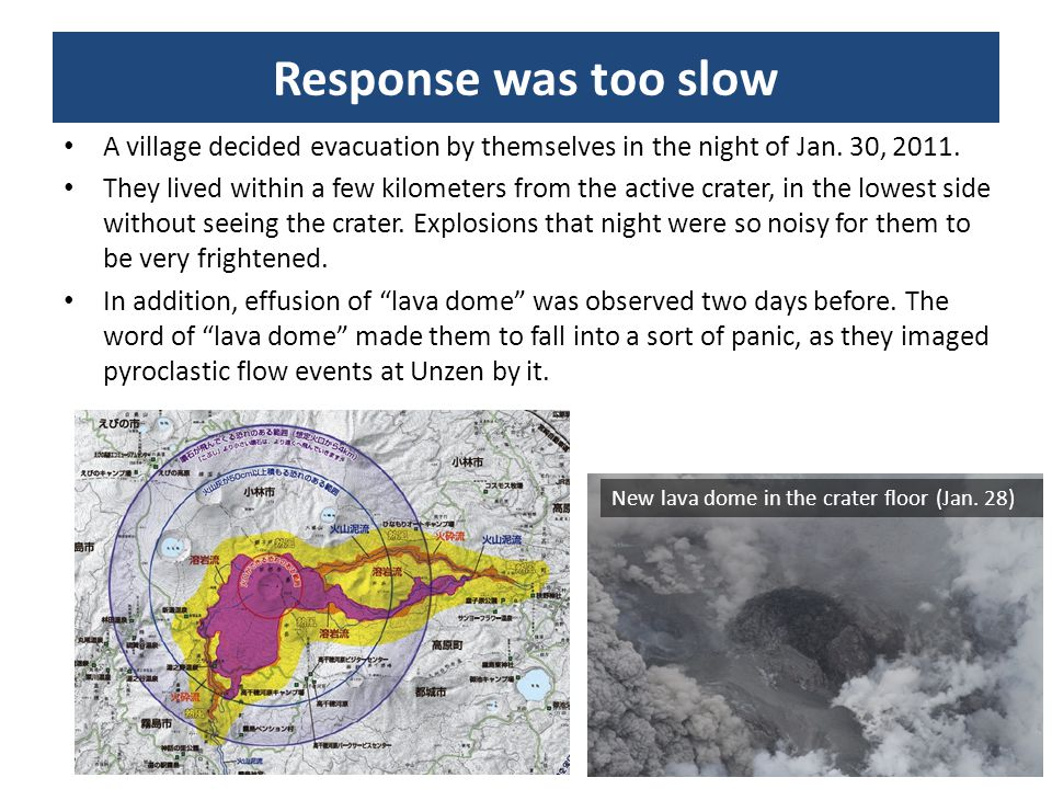 Response was too slow A village decided evacuation by themselves in the night of Jan. 30, 2011.