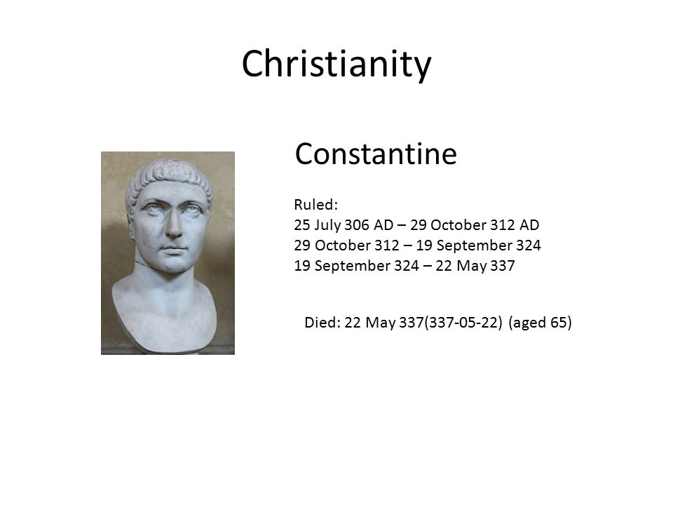 Christianity Constantine Ruled: