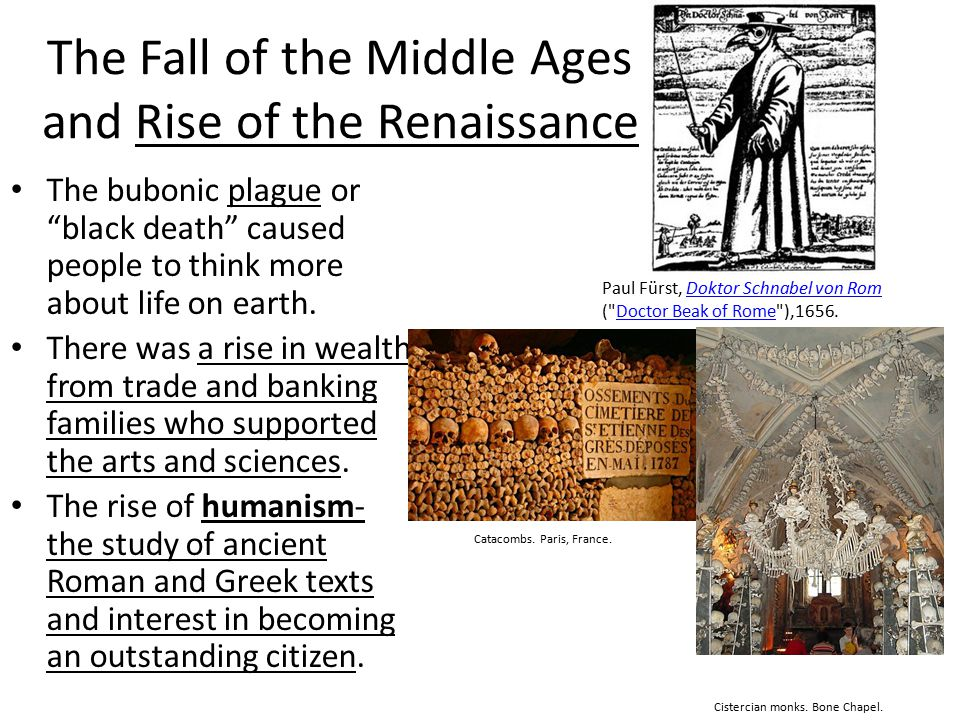 The Fall of the Middle Ages and Rise of the Renaissance
