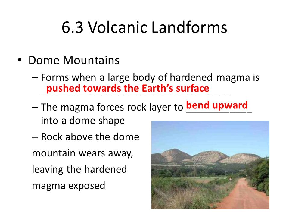 6.3 Volcanic Landforms Dome Mountains