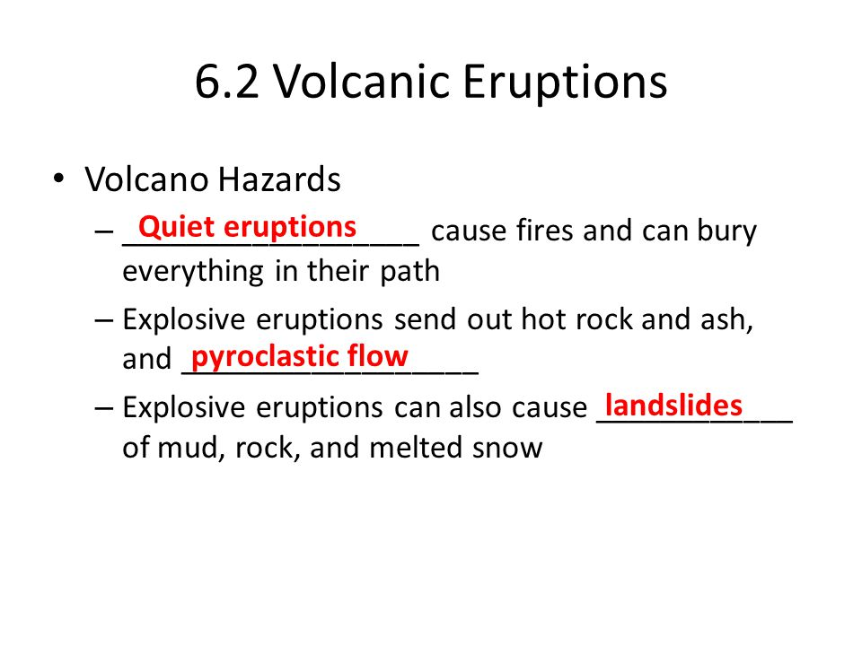 6.2 Volcanic Eruptions Volcano Hazards