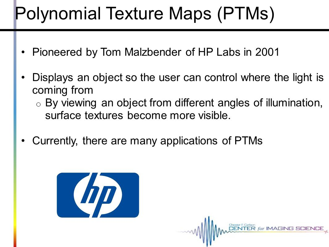 Polynomial Texture Maps (PTMs)