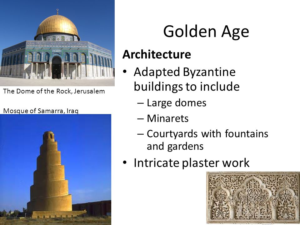 Golden Age Architecture Adapted Byzantine buildings to include