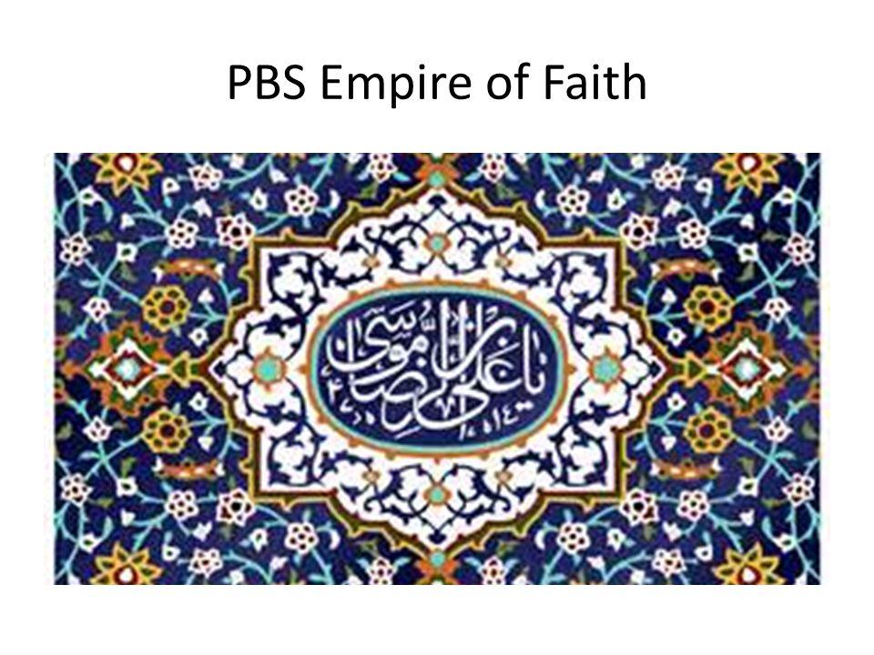 PBS Empire of Faith Part II The Spread of Islam
