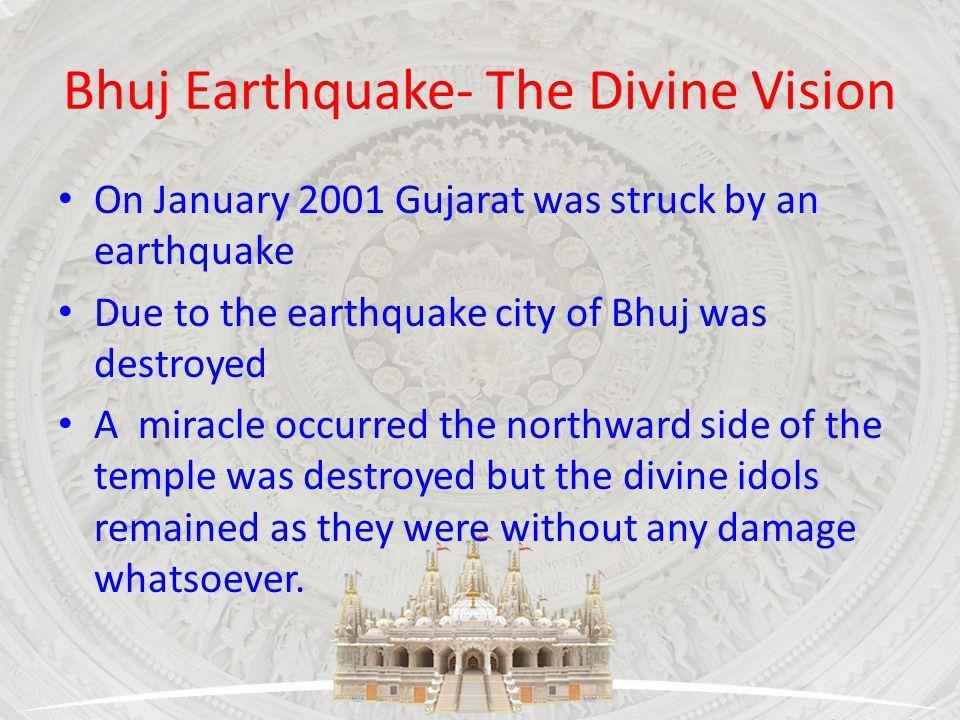 Bhuj Earthquake- The Divine Vision