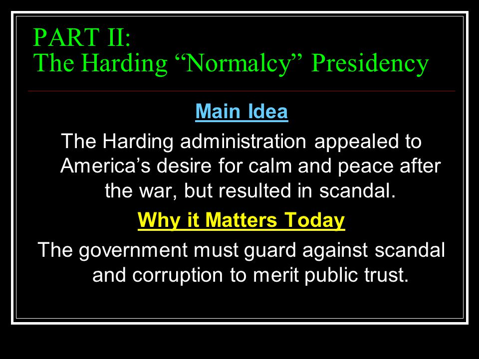 PART II: The Harding Normalcy Presidency