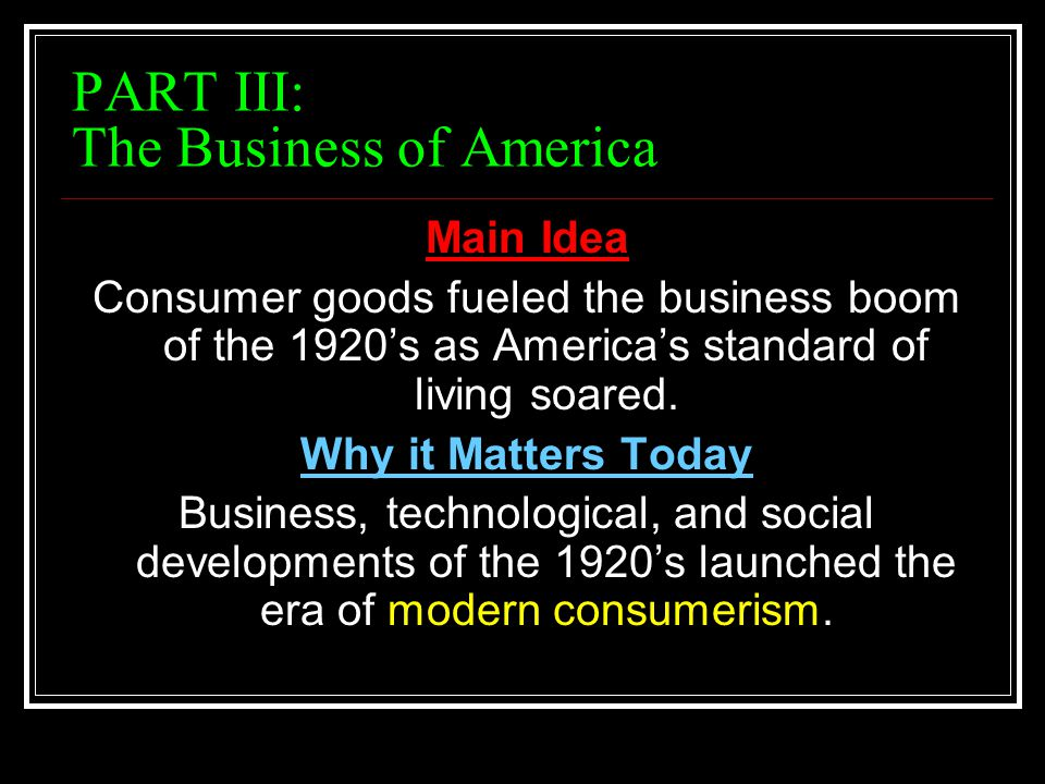 PART III: The Business of America