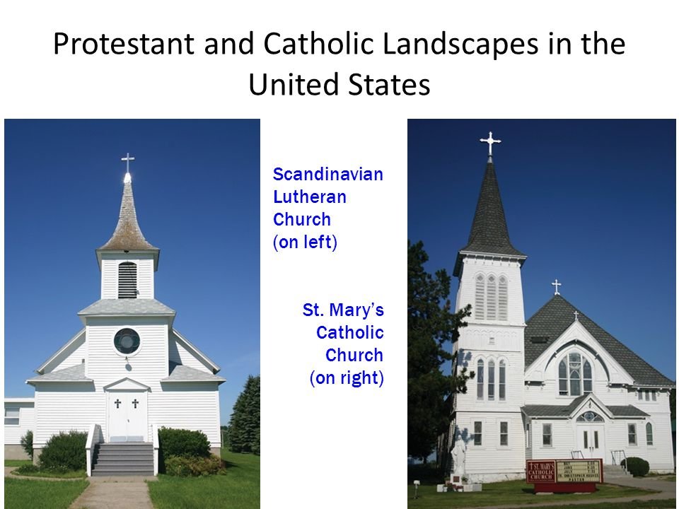 Protestant and Catholic Landscapes in the United States