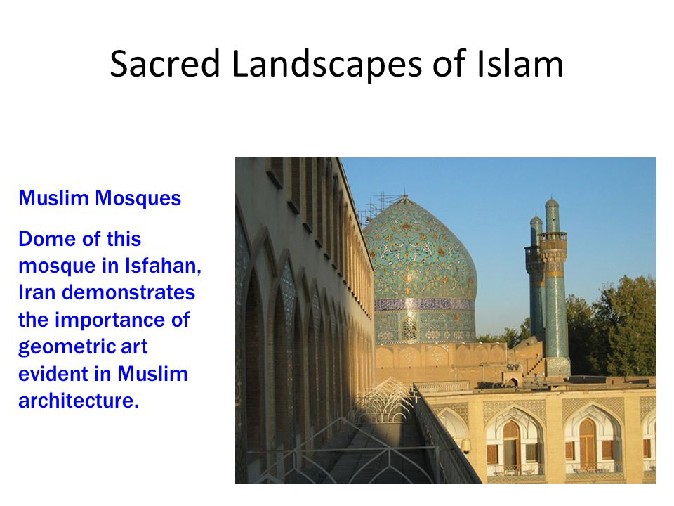 Sacred Landscapes of Islam