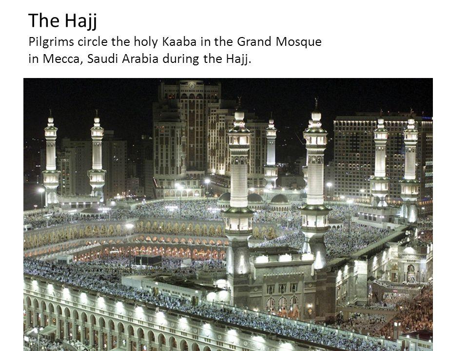 The Hajj Pilgrims circle the holy Kaaba in the Grand Mosque in Mecca, Saudi Arabia during the Hajj.