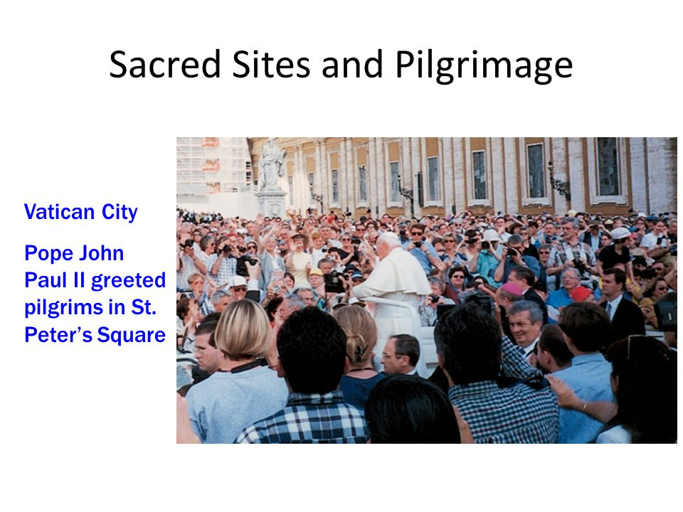 Sacred Sites and Pilgrimage