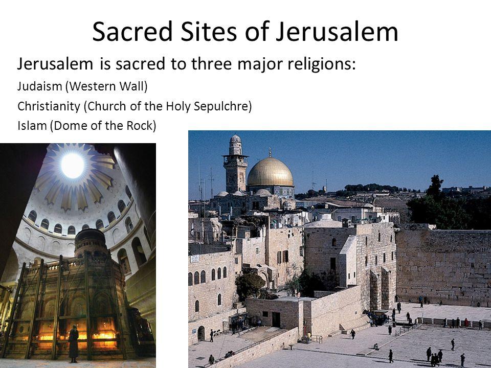 Sacred Sites of Jerusalem