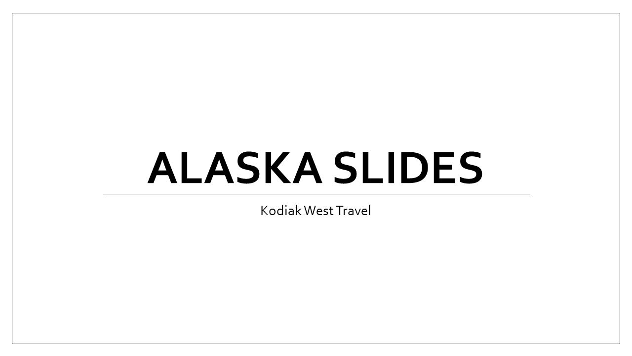 Alaska Slides Kodiak West Travel