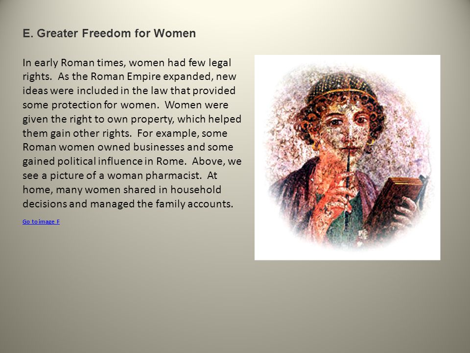 E. Greater Freedom for Women