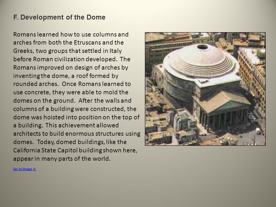 F. Development of the Dome