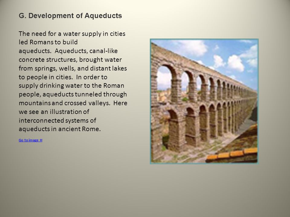 G. Development of Aqueducts