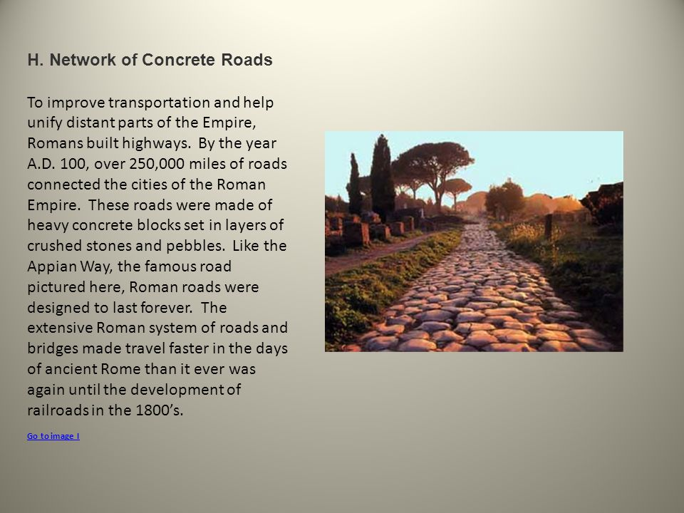 H. Network of Concrete Roads