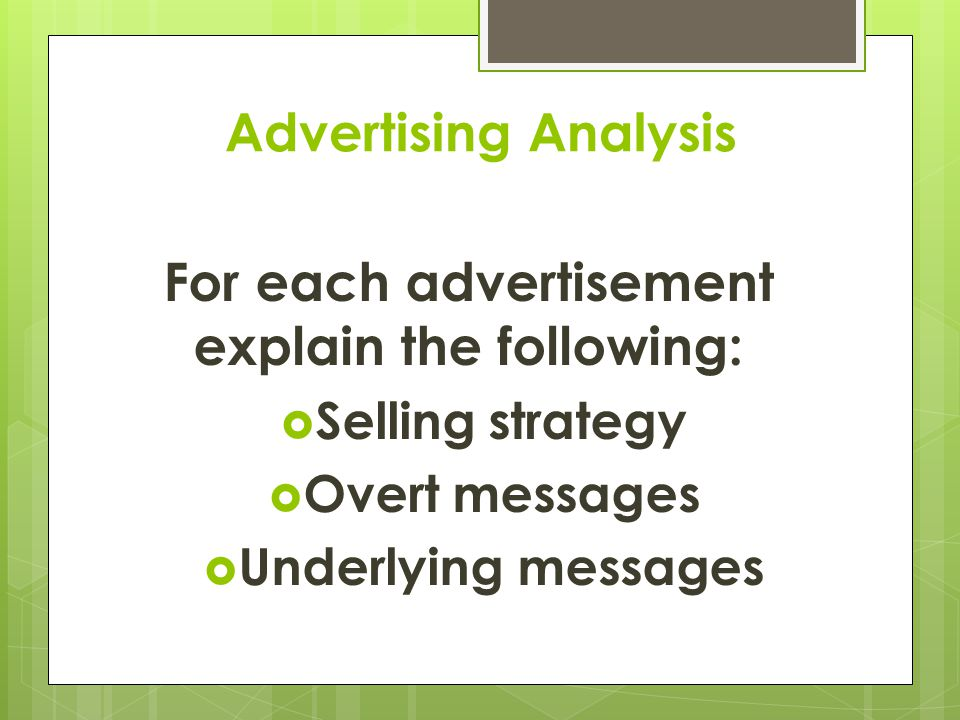 For each advertisement explain the following: