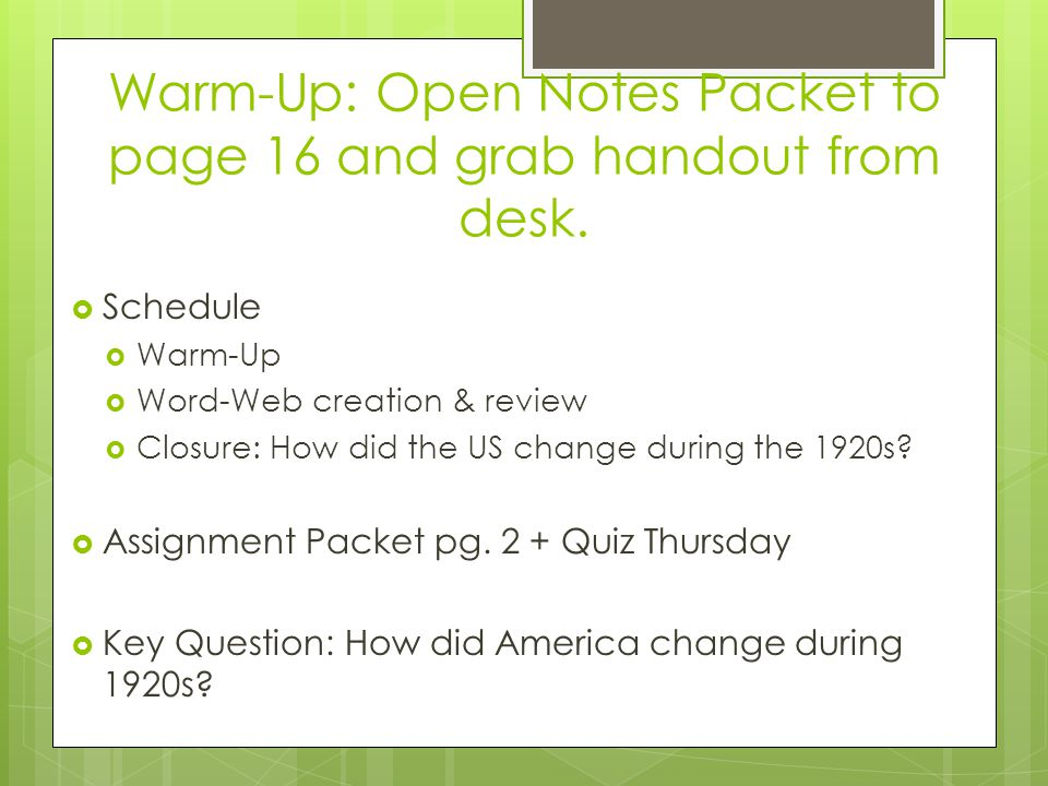 Warm-Up: Open Notes Packet to page 16 and grab handout from desk.