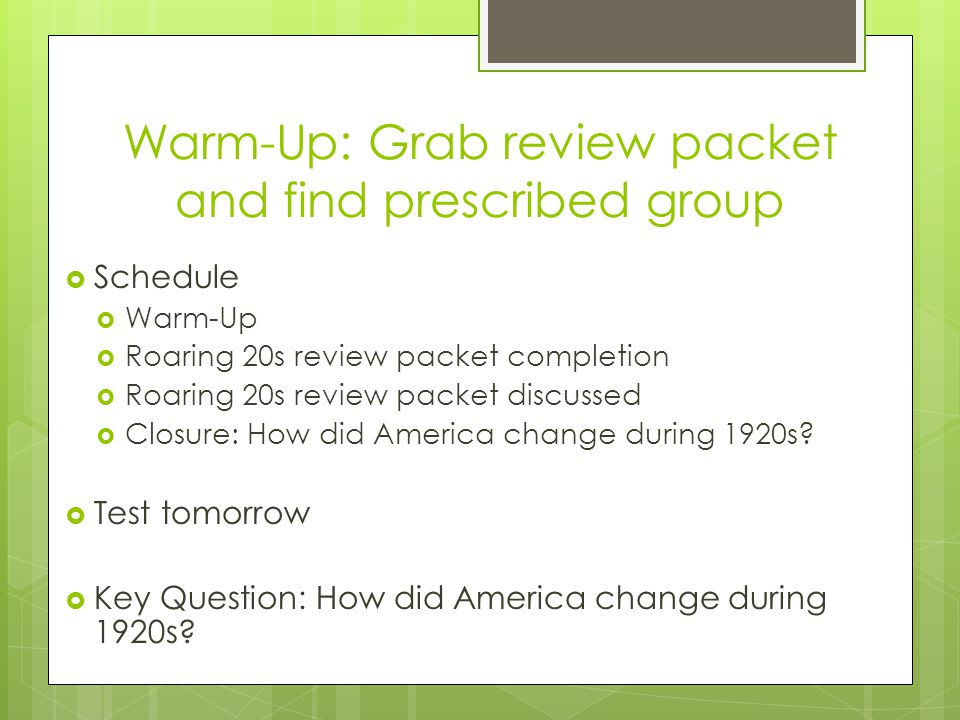Warm-Up: Grab review packet and find prescribed group