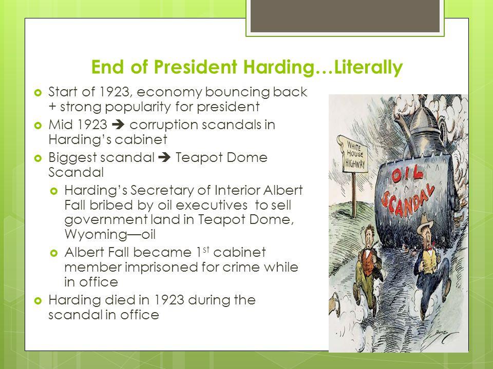 End of President Harding…Literally