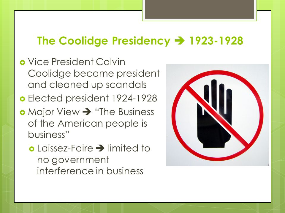 The Coolidge Presidency  1923-1928