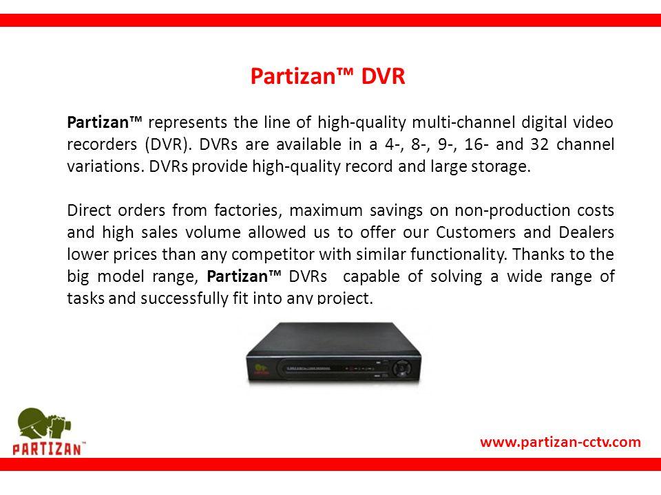 Partizan™ DVR