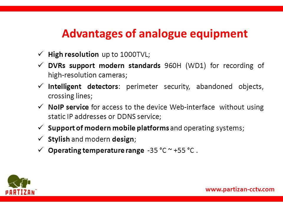 Advantages of analogue equipment