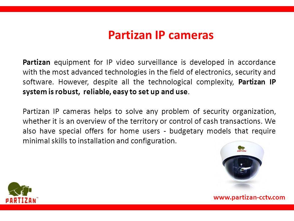 Partizan IP cameras