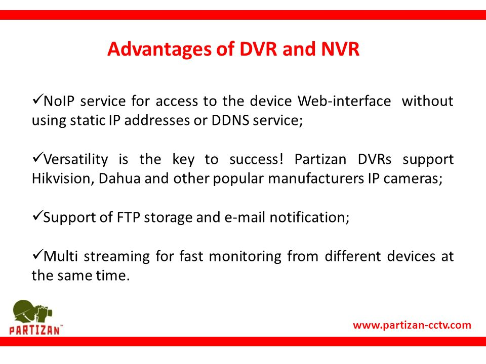 Advantages of DVR and NVR