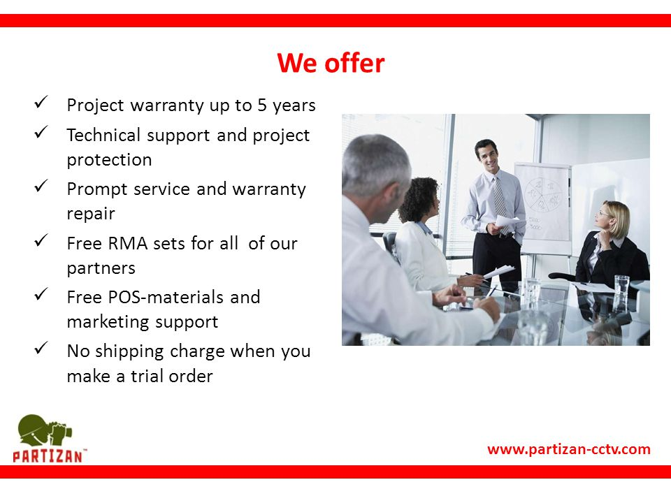 We offer Project warranty up to 5 years